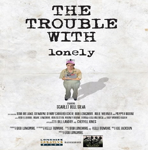 Trouble With Lonely